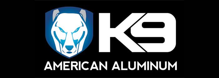 K9 - American Aluminum